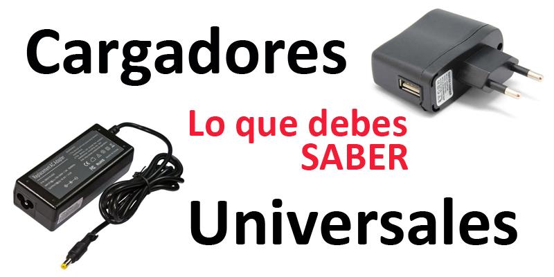 Usar un cargador universal: ¡ojito!